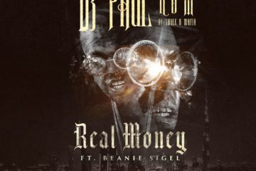 1 - Real Money - DJ Paul x Beanie Sigel Art