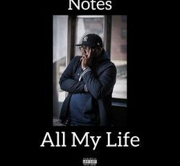 notes 82 all my life