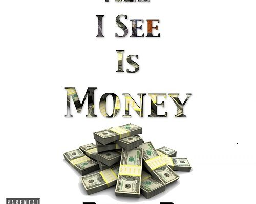 All I See Is Money