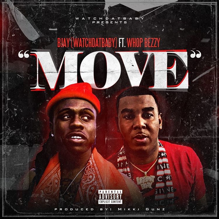 BJay - Move ft. Whop Bezzy