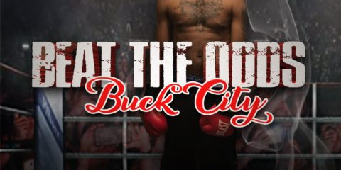 Buck City - Beat The Odds Hosted by Dj Smoke
