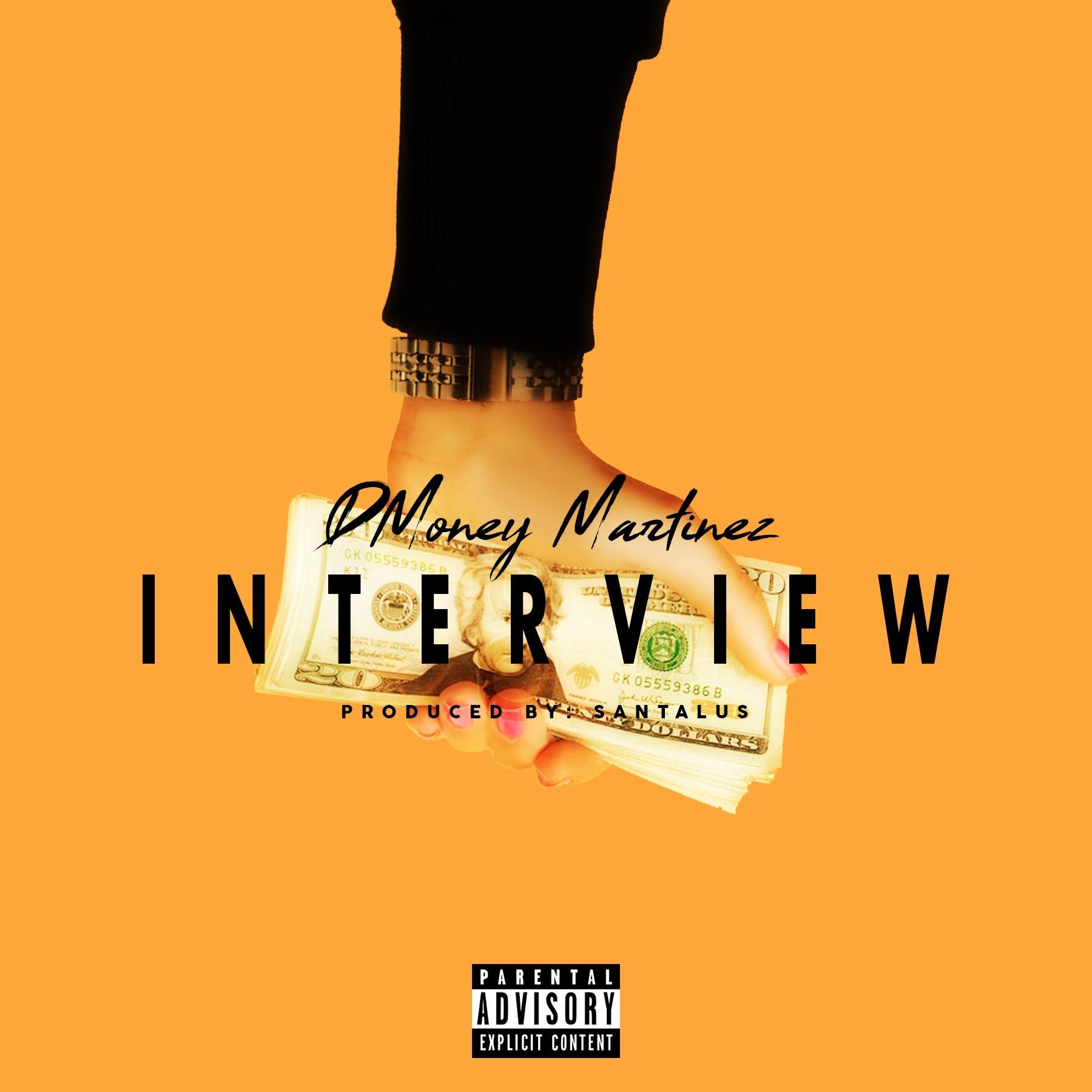 DMoney Martinez - Interview
