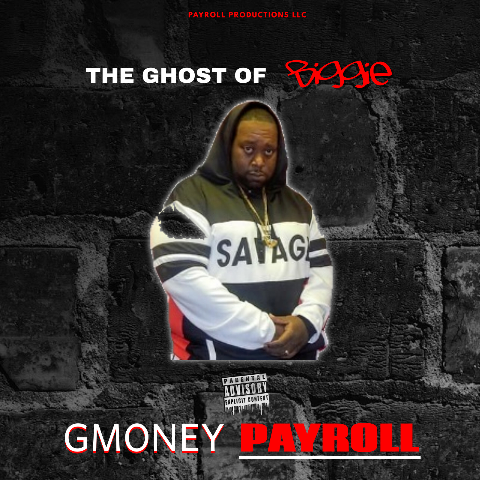 THE GHOST OF BIGGIE ALBUM ARTWORK- GMONEYPAYROLL