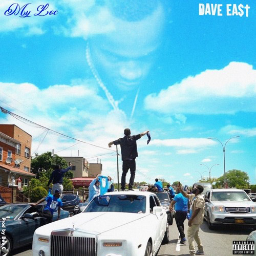dave-east-my-loc