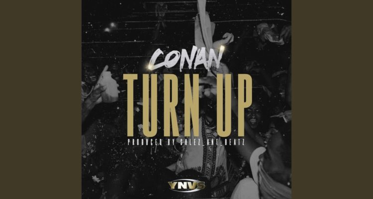 Conan Turn Up