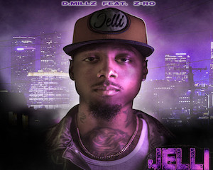D.Millz_Jelli_Official_Cover_Art