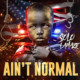Solo LaMaze - Ain't Normal (cover)